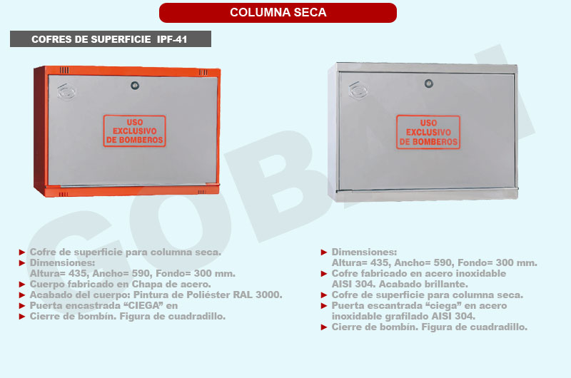 2 cofres de superficie de 435 x 590 x 300 para instalaciones de columna seca